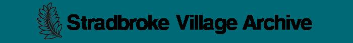Stradbroke Village Archive